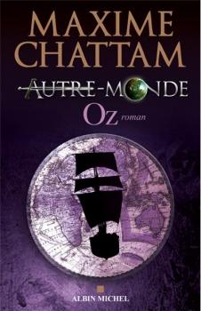 AUTRE-MONDE (Tome 5) OZ de Maxime Chattam Oz10