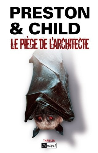 LE PIEGE DE L'ARCHITECTE de Douglas Preston et Lincoln Child Piage_10