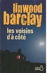 voisins - LES VOISINS D'A COTE de Linwood Barclay Voisin10