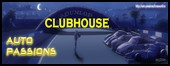 Clubhouse Auto-Passions