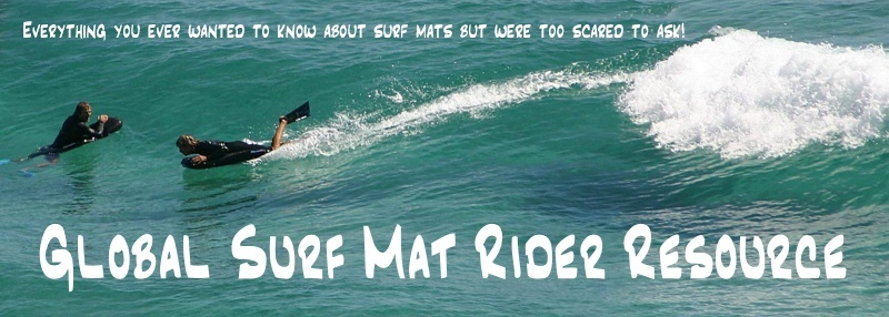 Global Surf Mat Riders Forum