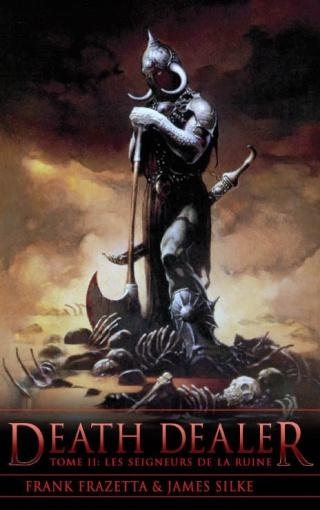 DEATH DEALER (Tome 2) LES SEIGNEURS DE LA RUINE de Frank Frazetta et James Silke Death-12