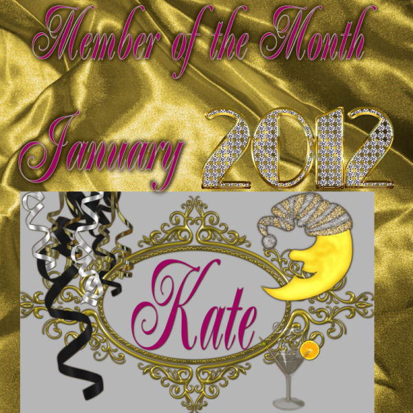 CONGRATULATIONS KATE: OUR JANUARY MEMBER OF THE MONTH Momjan10