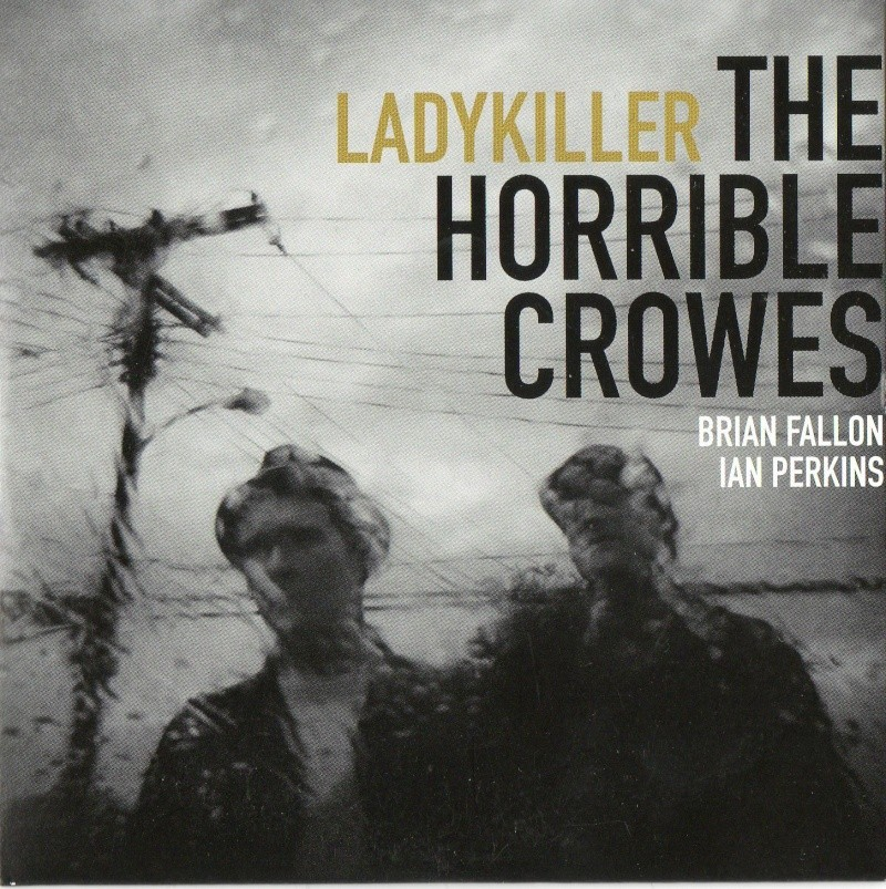 New Horrible Crowes promo cds Img03210