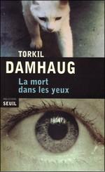 [Damhaul, Torkil] La mort dans les yeux La-mor10