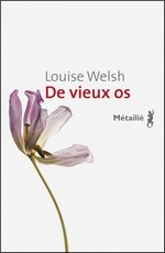 [Welsh, Louise] De vieux os Vieux-10
