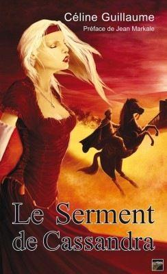 LE SERMENT DE CASSANDRA de Céline Guillaume 72100310