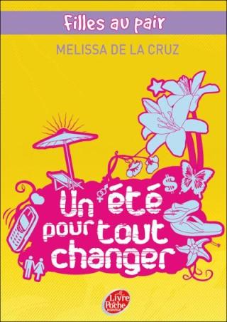 FILLES AU PAIR (Tome 1) UN ÉTÉ POUR TOUT CHANGER de Melissa de la Cruz 97820110