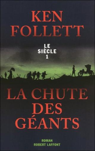 LE SIECLE (Tome 01) LA CHUTE DES GEANTS de Ken Follett 97822211