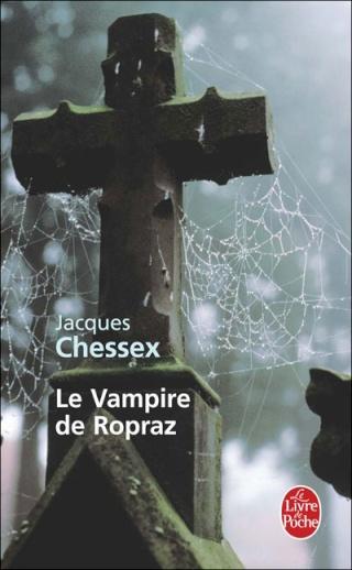LE VAMPIRE DE ROPRAZ de Jacques Chessex 97822514