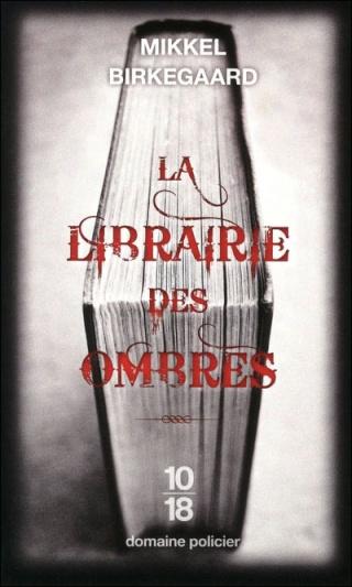LA LIBRAIRIE DES OMBRES de Mikkel Birkegaard 97822612