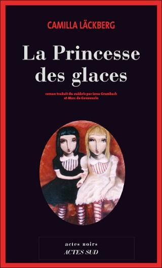 LA PRINCESSE DES GLACES (Tome 1) de Camilla Läckberg 97827411