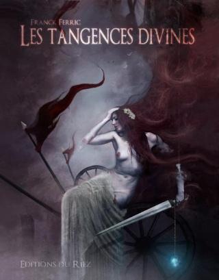 LES TANGENCES DIVINES de Franck Ferric _wsb_410