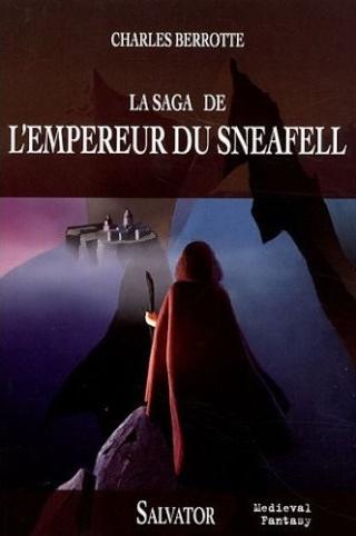 LA SAGA DE L'EMPEREUR DU SNEAFELL de Charles Berrotte Berrot10