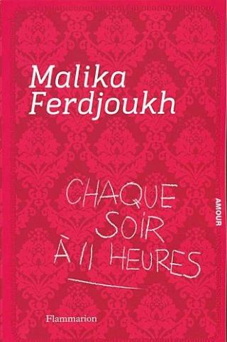 heures - CHAQUE SOIR A 11 HEURES de Malika Ferdjoukh Chaque10