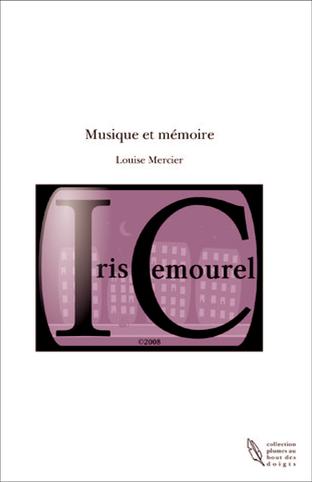 MUSIQUE ET MEMOIRE de Louise Mercier Couv-p10