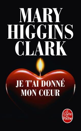 JE T'AI DONNE MON COEUR de Mary Higgins Clark Je-tai10