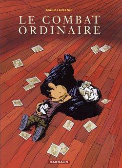 LE COMBAT ORDINAIRE (Tome 1) de Manu Larcenet Lecomb10