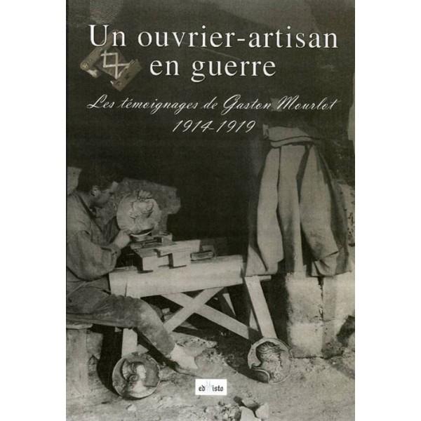 Un ouvrier-artisan en guerre. Les témoignages de Gaston Mourlot Un-ouv10