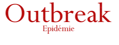 [Projet Halloween]Outbreak : Epidémie [Vx-Ace] Scanar14