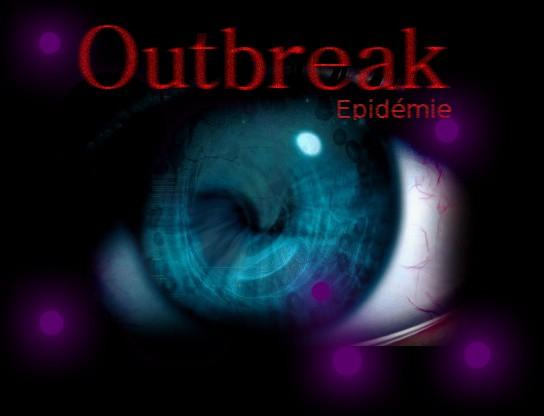 [Abandonné]Outbreak : Epidémie. Title11