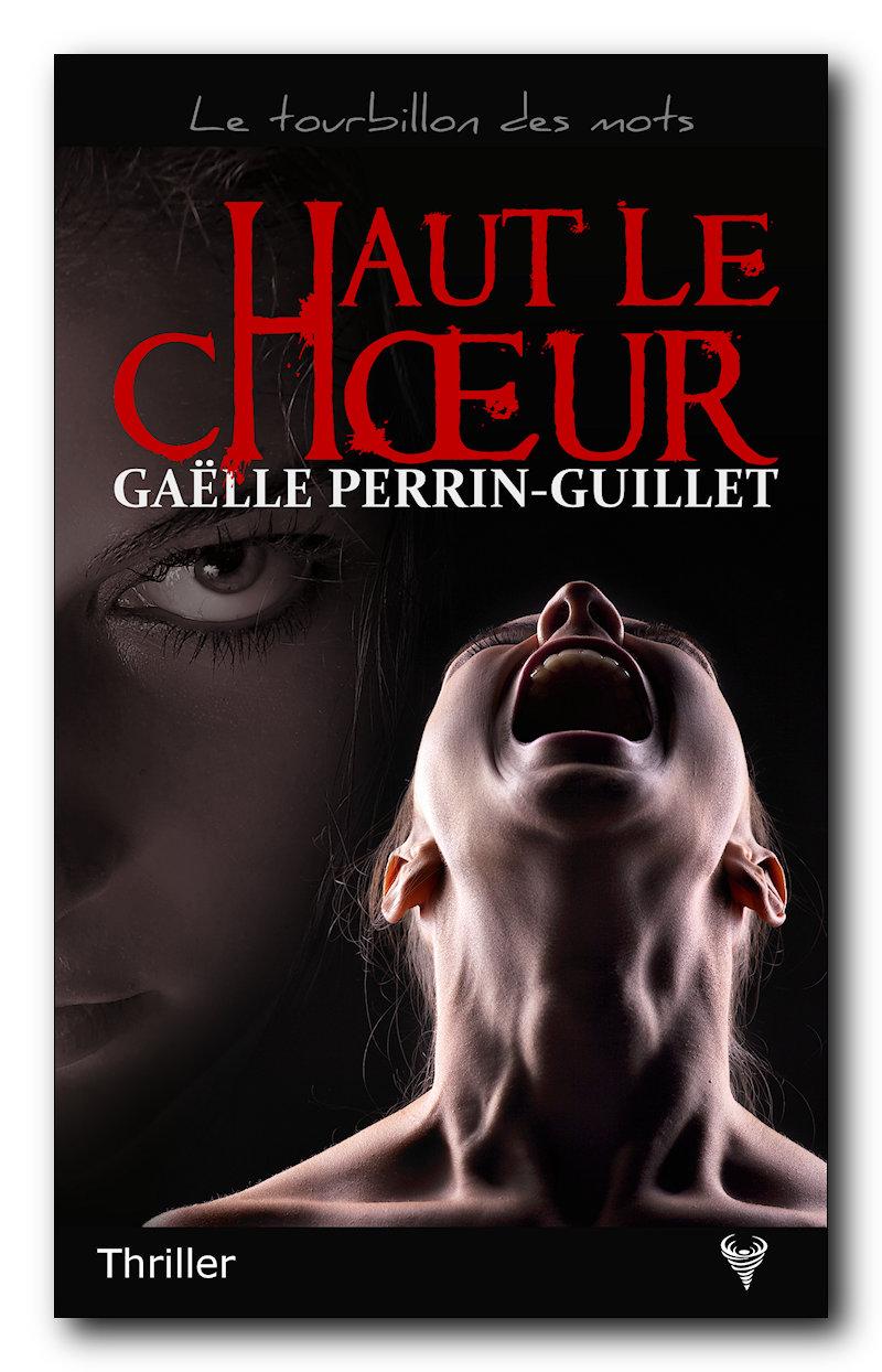 [Perrin-Guillet, Gaëlle] Haut le choeur 15446110