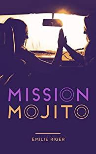 [Riger, Émilie] Mission mojito 41csep10