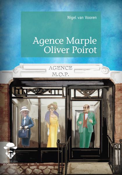 [Van Vooren, Nigel] Agence Marple Oliver Poirot 97823410