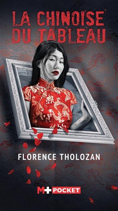[Tholozan, Florence] La chinoise du tableau 97824910