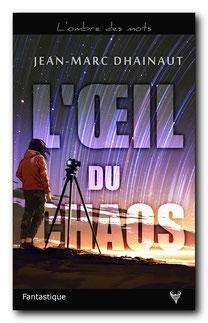 [Dhainaut, Jean-Marc] L'œil du chaos  Chaos111