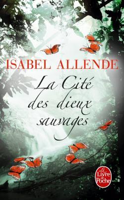 [ Allende, Isabel ] La Cité des dieux sauvages  Cvt_la10