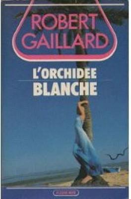 [Gaillard, Robert] L'orchidée blanche  L-orch10