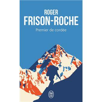 [Frison-Roche, Roger] Premier de cordée Premie10