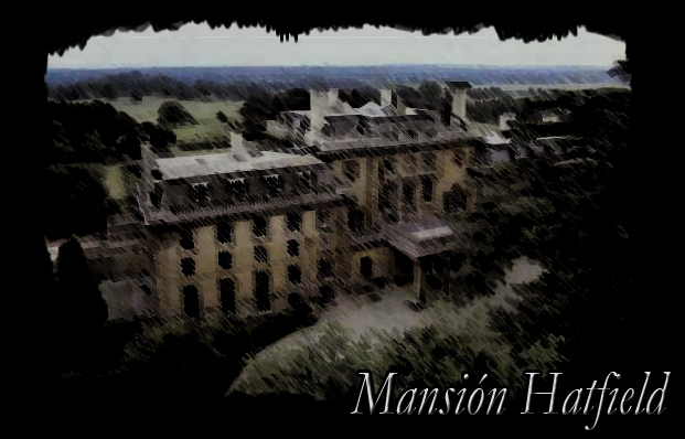 ♠ Mansión Hatfield ♠