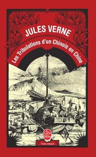 LES TRIBULATIONS D'UN CHINOIS EN CHINE de Jules Verne 39792610