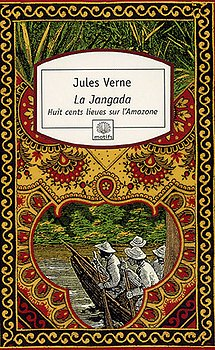 LA JANGADA : HUIT CENTS LIEUES SUR L'AMAZONE de Jules Verne Sap22110