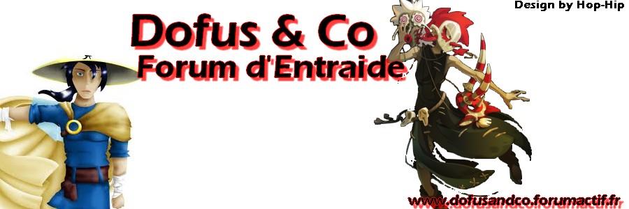 Dofus & Co - Forum d'Entraide