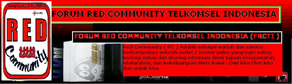 FORUM RED COMMUNITY TELKOMSEL INDONESIA ( F.R.C.T.I )