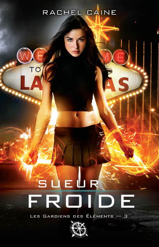 CAINE Rachel - LES GARDIENS DES ELEMENTS - Tome 3 : Sueur froide Sueur_11