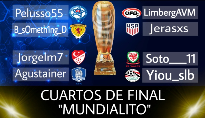 """""""MUNDIALITO"""" CUARTOS DE FINAL  Picsa307"""