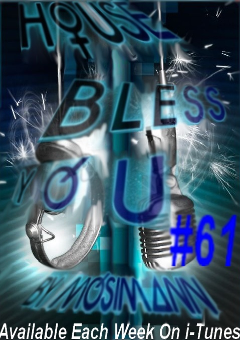 """Podcast """"House Bless You"""" #61 Dimens11"""