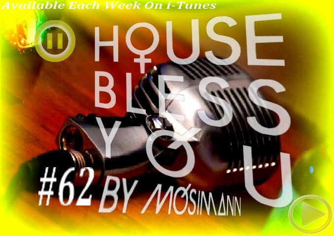 "Podcast ""House Bless You"" #62 Dimens12"