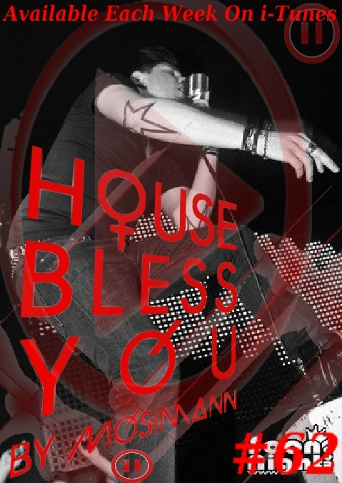 "Podcast ""House Bless You"" #62 Dimens13"