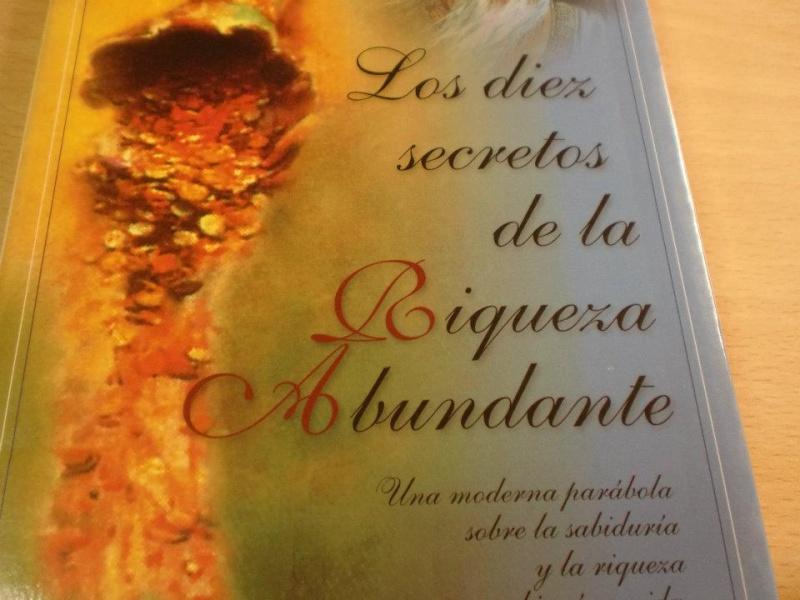 """Libro + Audiolibro: """"Los diez secretos de la Riqueza Abundante"""" Libro10"""