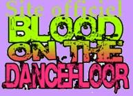Blood On The Dance Floor Site10