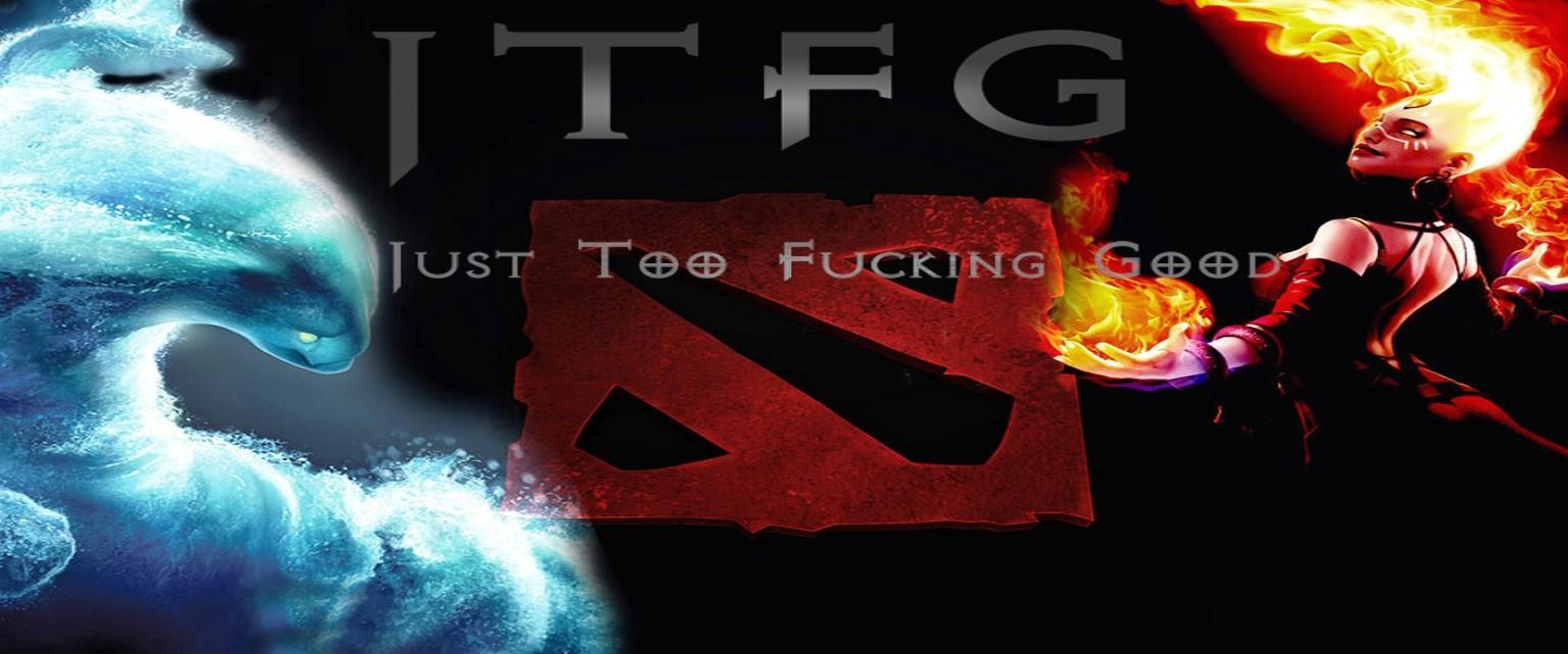 JTFG - Just too Fucking good