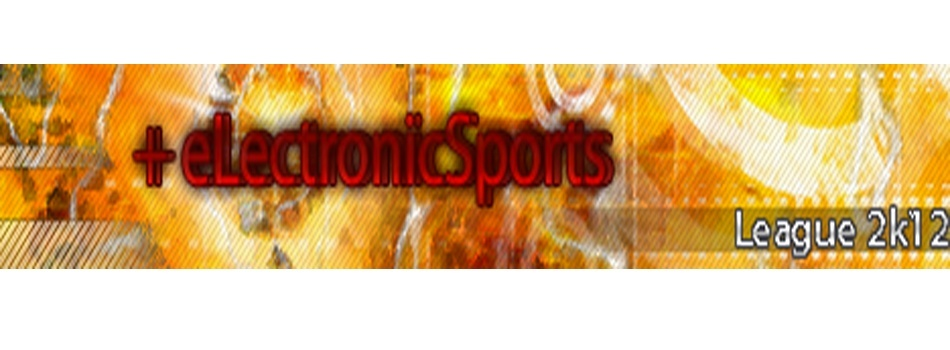 + eLectronicSports League 2k12
