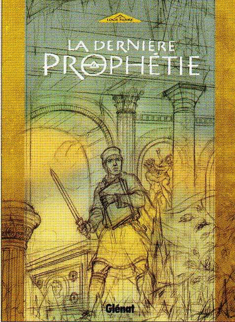 La Dernière Prophétie de Gilles Chaillet Dernia10