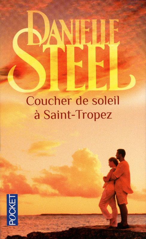 COUCHER DE SOLEIL A SAINT-TROPEZ de Danielle Steel 97822611