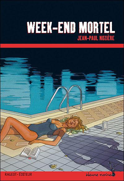 WEEK-END MORTEL de Jean-Paul Nozière 97827010